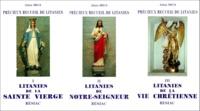 Alain Mius - Précieux recueil de litanies - En 3 volumes, florilège de litanies de Notre-Seigneur et de Notre-Dame, suivies de diverses litanies pour la vie chrétienne.