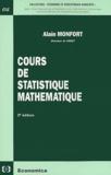 Alain Monfort - COURS DE STATISTIQUE MATHEMATIQUE.
