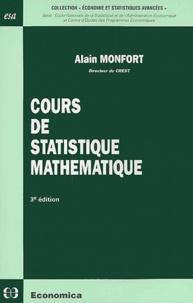 Alain Monfort - Cours de statistique mathématique.