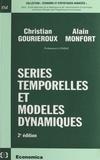 Alain Monfort et Christian Gourieroux - Séries temporelles et modèles dynamiques.