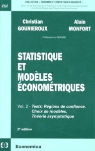 Deedr.fr STATISTIQUE ET MODELES ECONOMETRIQUES. Volume 2, tests, régions de confiance, choix de modèles, théorie asymptotique, 2ème édition Image