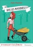 Alain Monnier - Bas les masques !.