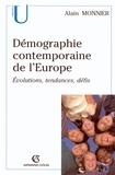Alain Monnier - Démographie contemporaine de l'Europe - Évolutions, tendances, défis.