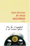 Alain Monnier - Je vous raconterai.