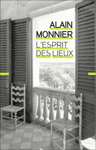Alain Monnier - L'esprit des lieux.