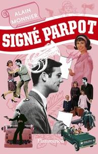 Alain Monnier - Signé Parpot.
