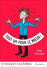 Alain Monnier - Tout va pour le mieux.
