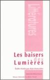 Alain Montandon et Carole Dornier - Les baisers des lumières.