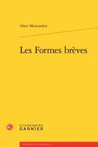 Alain Montandon - Les Formes brèves.