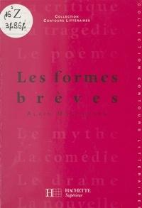 Alain Montandon et Bruno Vercier - Les formes brèves.