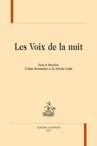 Alain Montandon et Sylvain Ledda - Les voix de la nuit.