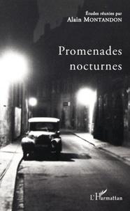 Alain Montandon - Promenades nocturnes.