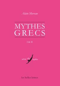Alain Moreau - Mythes grecs - 2 volumes : Origines ; L'Initiation.