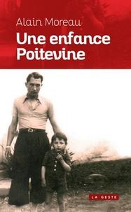 Alain Moreau - Une enfance poitevine.