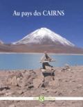 Alain Morel et François Valla - Au pays des Cairns.