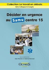 Décider en urgence au Samu centre 15.pdf