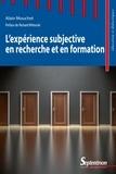 Alain Mouchet - L'expérience subjective en recherche et en formation.