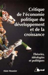 Critique de léconomie politique du développement et de la croissance - Théories, idéologies et politiques.pdf