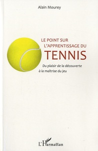 Le point sur lapprentissage du tennis - Du plaisir de la découverte à la maîtrise du jeu.pdf