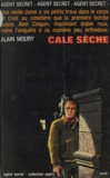Alain Moury et George Langelaan - Cale sèche.