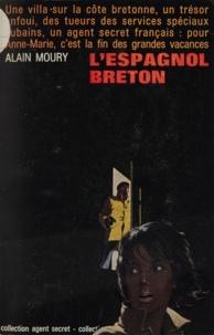 Alain Moury et Michel Stringer - L'espagnol breton.
