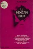 Alain Moury - Le mexicain roux.