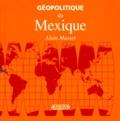 Alain Musset - Géopolitique du Mexique.