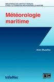 Alain Muzellec - La météorologie à l'usage des marins professionnels et plaisanciers.