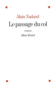 Alain Nadaud - Le passage du col.