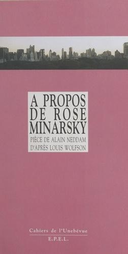 À propos de Rose Minarsky.... [Saint-Denis, Théâtre Gérard-Philippe, 26 février 1997]