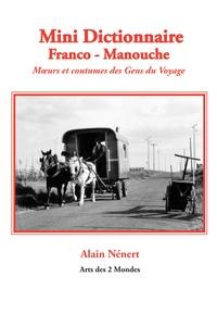 Alain Nénert - Mini Dictionnaire Franco - Manouche.