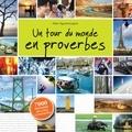 Alain Nguyên-Legros - Un tour du monde en proverbes.