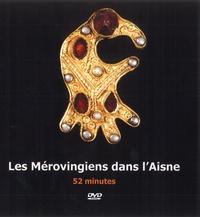 Alain Nice et Philippe Gaune - Les Mérovingiens dans l'Aisne. 1 DVD