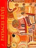 Alain Nicolas - Paysages rêvés - Artistes aborigènes contemporains de Balgo Hills (Australie Occidentale).