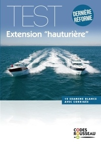 Code Rousseau test extension hauturière - Dernière réforme.pdf