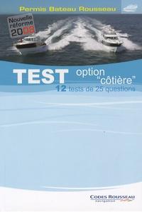 """Alain Nicoleau - Test option """"côtière"""" - Permis bateau Rousseau."""