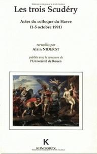 Alain Niderst - Les trois Scudéry - Actes du Colloque du Havre, 1-5 octobre 1991.
