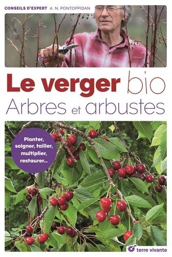 Alain-Niels Pontoppidan - Le verger bio - Arbres et arbustes.