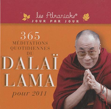 Alain Noël et Matthieu Ricard - 365 méditations quotidiennes du Dalaï Lama pour 2011.