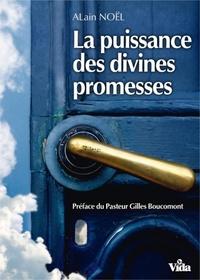 Alain Noël - La puissance des divines promesses.