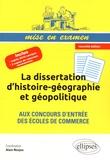 Alain Nonjon - La dissertation d'histoire-géographie et géopolitique aux concours d'entrée des écoles de commerce.
