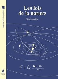Alain Nouailhat - Les lois de la nature.