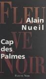 Alain Nueil - Cap des Palmes.