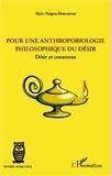 Alain Nzigou-Moussavou - Pour une anthropobiologie philosophique du désir - Désir et consensus.