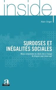 Alain Origer - Surdoses et inégalités sociales - Mieux comprendre les décès liés à l'usage de drogues pour mieux agir.