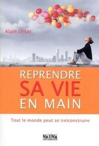 Ebooks rapidshare télécharger deutsch Reprendre sa vie en main  - Tout le monde peut se (re)construire (French Edition)