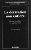 Alain Oustaloup - La dérivation non entière - Théorie, synthèse et applications.