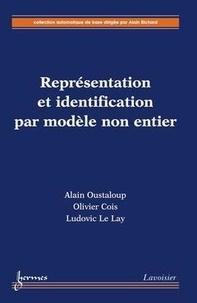 Alain Oustaloup - Représentation et identification par modèle non-entier.