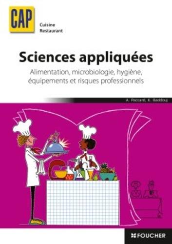 Sciences appliquées, CAP Cuisine Restaurant. Alimentation, microbiologie, hygiène, équipements et risques professionnels