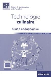 Alain Paccard - Technologie culinaire BEP métiers de la restauration et de l'hôtellerie - Guide pédagogique.